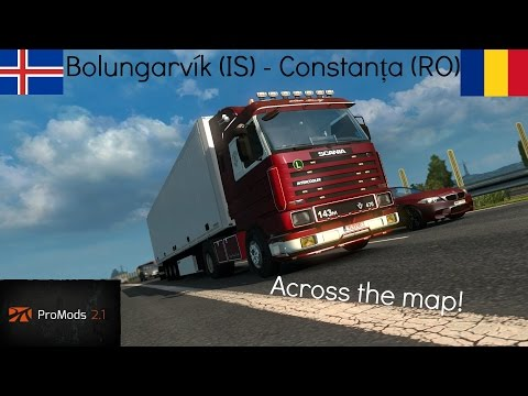 Euro Truck Simulator 2 Promods 2.1 | Across the map | Bolungarvík(IS) - Constanța(RO) [Timelapse]