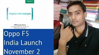 Oppo f5 smartphone launching in india on november 2 | expected specifications