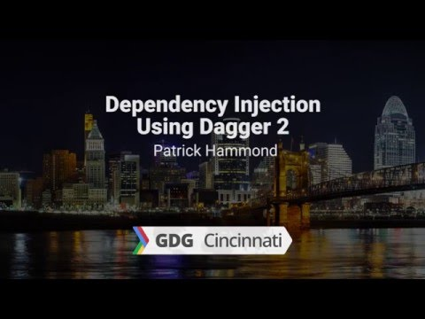 Dependency Injection  Using Dagger 2