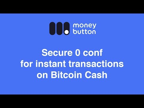 Secure 0 Conf For Instant Transactions On Bitcoin Cash