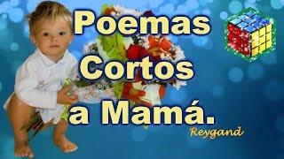 Poemas Cortos a Mama, Poemas de Niños, Muchas Gracias Mamá, Te Amo Mami