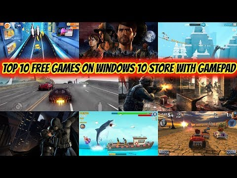 Top 10 Free Games On Windows 10 Store With Gamepad