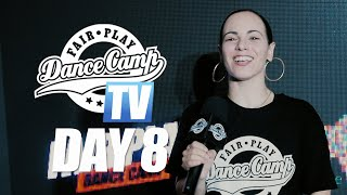 Fair Play Dance Camp 2019 | Day 8 [FAIR PLAY TV]
