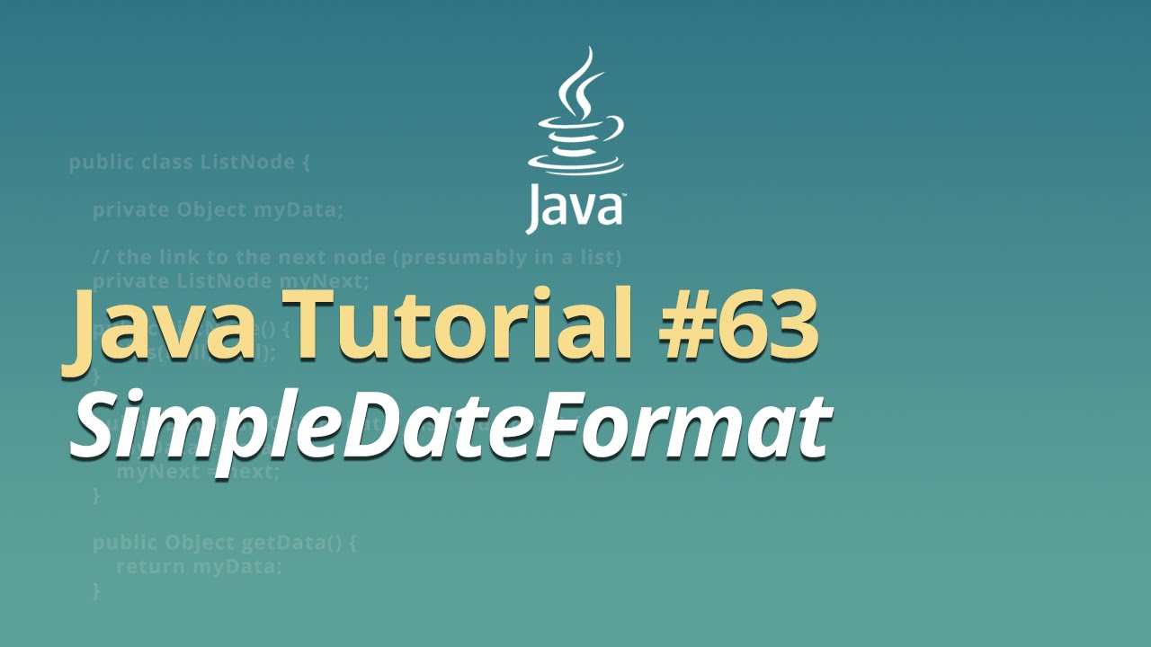 Java Tutorial - #63 - SimpleDateFormat