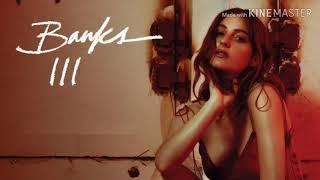 BANKS - Stroke (Audio)