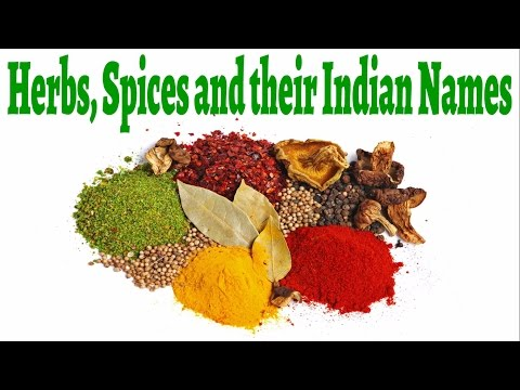 Herbs, Spices And Their Indian Names