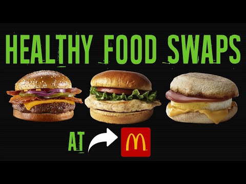 Healthiest Foods At McDonald's And The Worst (BEST HEALTHY FOOD SWAPS) | LiveLeanTV