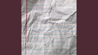 I Deserve to Bleed