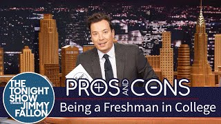 Pros and Cons: Being a Freshman in College