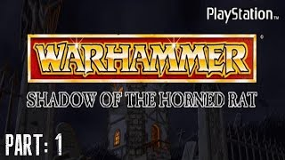 Warhammer: Shadow Of The Horned Rat - Gameplay Part 1 [PS1] 720p [HD]