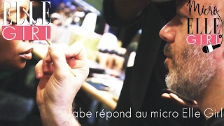 Jabe, Maquilleur et Directeur Artistique en beauté | Micro ELLE Girl | En exclusivité sur Elle Girl