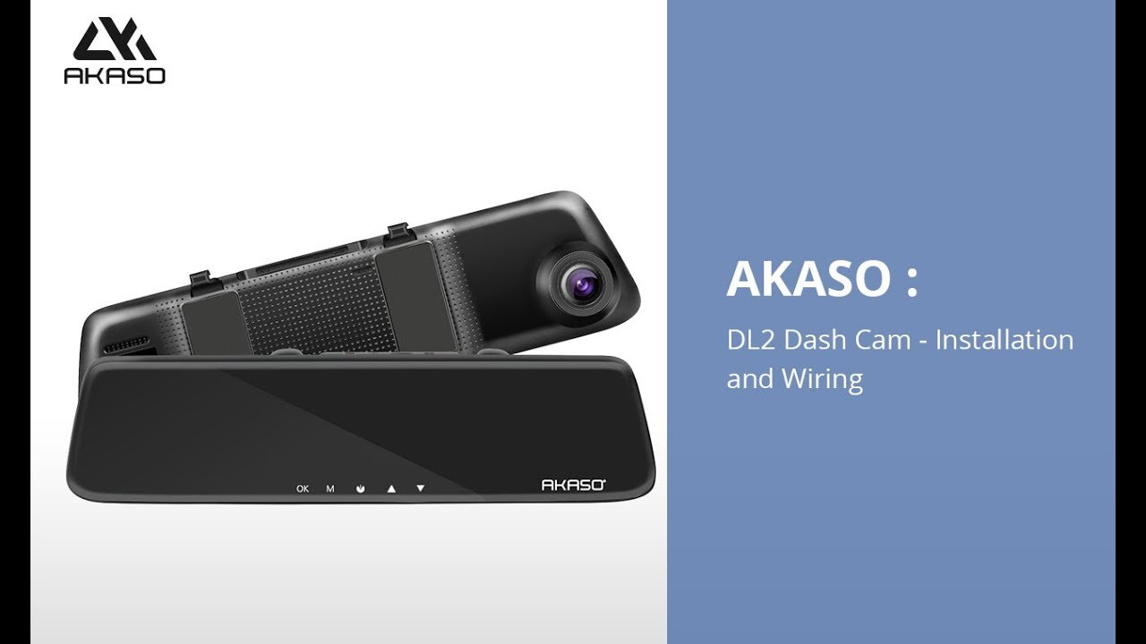 AKASO Front and Rear Dash Cam DL2 : Installation and Wiring on