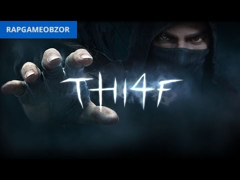 'RAPGAMEOBZOR 2' - Thief 4