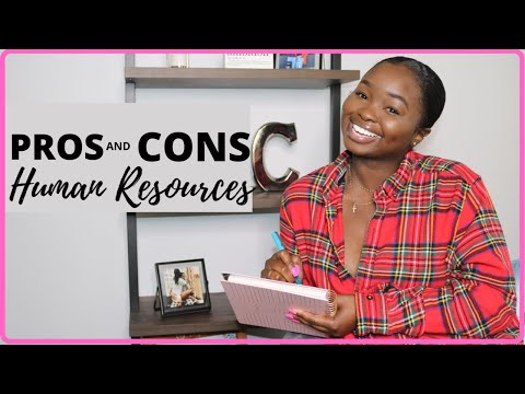HR - PROS & CONS OF A CAREER IN HUMAN RESOURCES