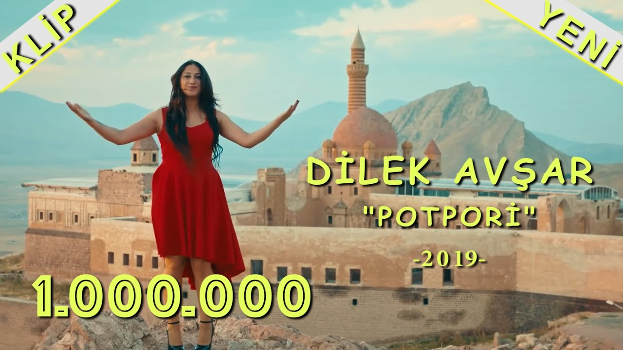 DİLEK AVŞAR ''POTPORİ'' 2019-KLİP