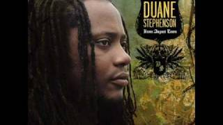 Duane Stephenson - Heavens will rise up