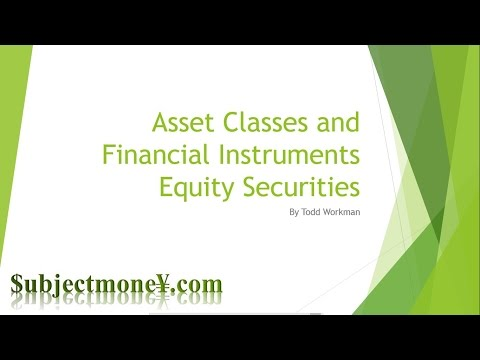 Equity Securities Market - Asset Classes & Financial Instrum
