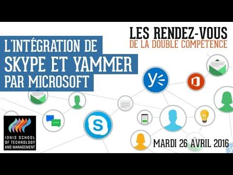 Rendez-vous de la double compétence : « L'intégration de Skype et Yammer par Microsoft »
