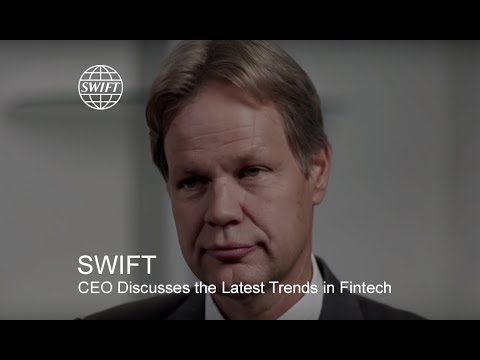 SWIFT CEO discusses the latest trends in Fintech and challenges to the financial industry