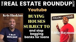 Buying houses subject to With Eddie Ray