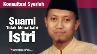 Konsultasi Syariah: Hukum Suami Tidak Menafkahi Istri - Ustadz Ammi Nur Baits | Yufid.TV - Pengajian & Ceramah Islam