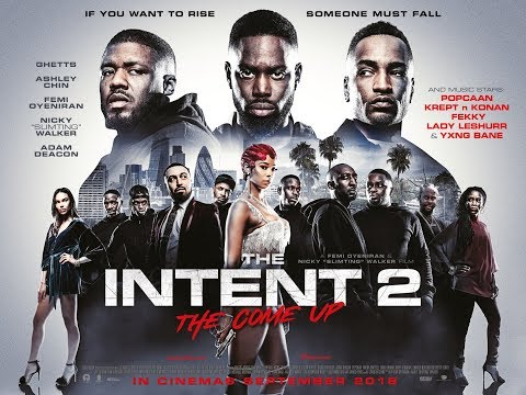 THE INTENT 2 THE COME UP Official Trailer (2018) London - Jamaican Crime Film