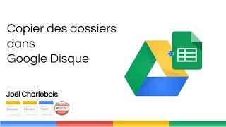 Copier des dossiers dans Google Drive