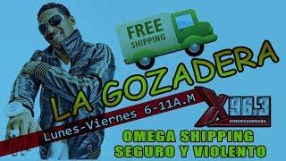 OMEGA TRANSPORTATION - LA GOZADERA X96.3 SHINO AGUAKATE