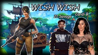 DJ Khaled - Wish Wish ft. Cardi B, 21 Savage Fortnite Montage