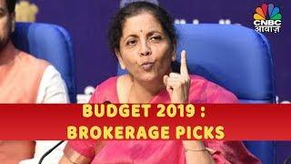 Budget 2019 : Brokerage Picks | CNBC Awaaz