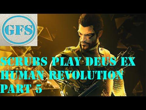 Scrubs Play Deus Ex: Human Revolution - Episode Five - Police Brutality