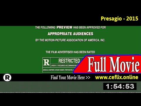 Watch: Presagio (2015) Full Movie Online