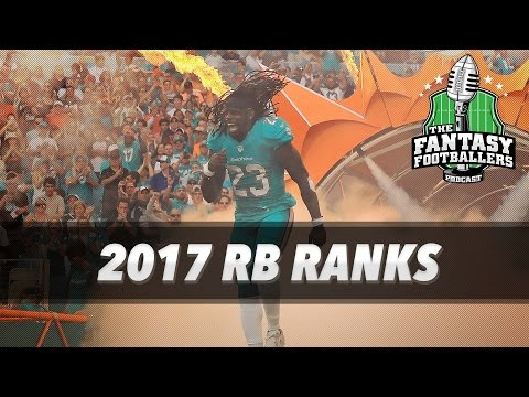 Fantasy Football 2017 - Early RB Rankings Part 2 - Ep. #365