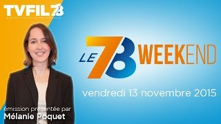 Le 7/8 Weekend – Emission du vendredi 13 novembre 2015
