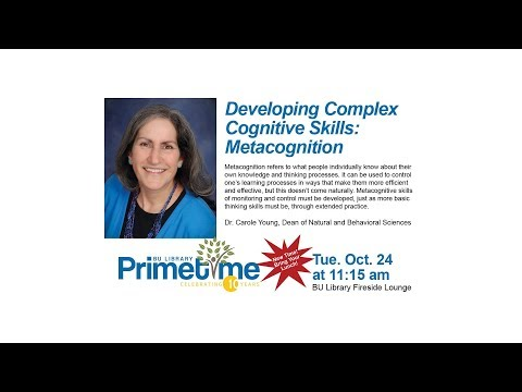 Developing Complex Cognitive Skills: Metacognition