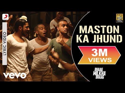 Bhaag Milkha Bhaag - Farhan Akhtar | Maston Ka Jhund Lyric