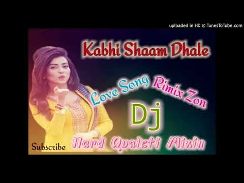 Kabhi Shaam Dhale(Love Song Dj Mix)Old Is Gold