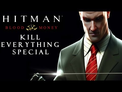 Hitman Blood Money: Kill Everything Special - A Murder of Crows & Everybody Else
