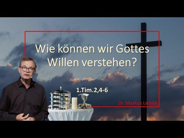 Wie können wir Gottes Willen verstehen?
