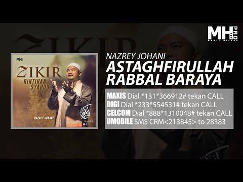 Nazrey Johani - Astaghfirullah Rabbal Baraya (Official Music Audio)