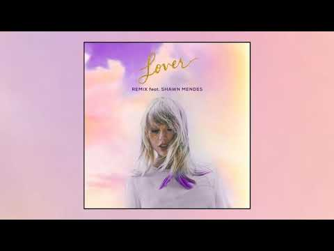 Download Lagu  Taylor Swift - Lover Remix Feat. Shawn Mendes  Audio Mp3 Free