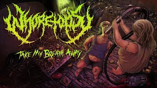 WHORETOPSY - Take My Breath Away - Full Album Stream (OFFICIAL)