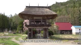 2017 南会津の春(湯ノ花~内川~南泉寺楼門の枝垂桜)α6500