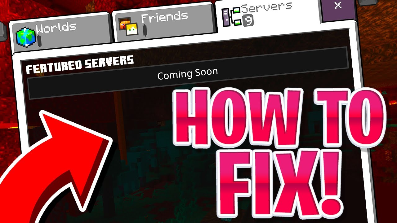 How To Fix The Featured Servers Coming Soon Glitch Minecraft PE