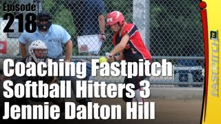 Coaching Softball Hitters Part 3 - Jennie Dalton Hill
