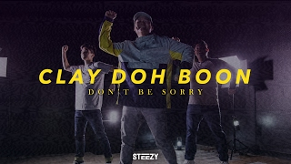 Clay Boonthanakit Choreography | Don't Be Sorry - Mizu Dance | STEEZY.CO