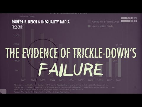 The failure of trickle-down economics