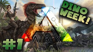 ARK: Survival Evolved #1 (Dino Week)