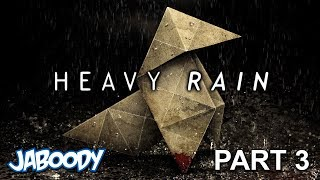 Download Video Heavy Rain Part 3 - The Jaboody Show MP3 3GP MP4