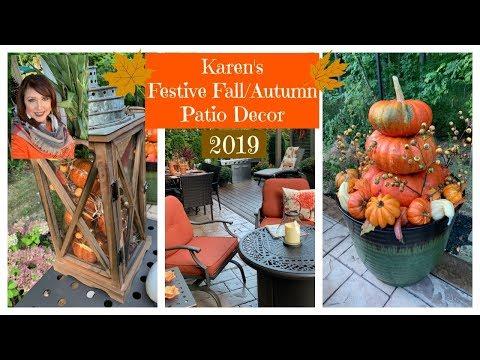 Karen's Festive Patio 🍂Fall/Autumn🍁  Decor | 2019
